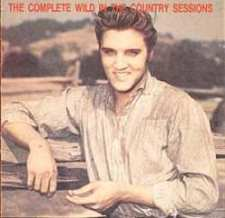 The Complete Wild In The Country Sessions