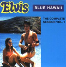 Blue Hawaii, The Complete Sessions Vol.1