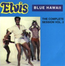 Blue Hawaii, The Complete Sessions Vol.2