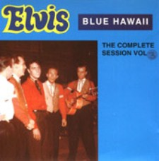 Blue Hawaii, The Complete Sessions Vol.3