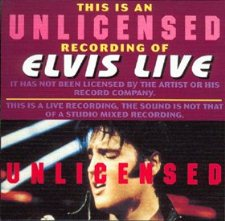 Elvis Live-Unlicenced