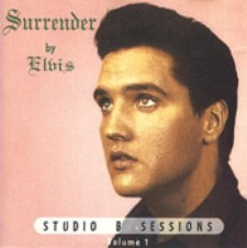 Surrender By Elvis - Studio B Sessions Vol.1