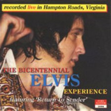 The Bicentennial Elvis Experience (Second Pressing)