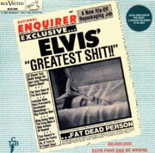Elvis' Greatest Shit (Second Pressing)