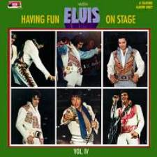 Having Fun With Elvis On Stage Vol. 4