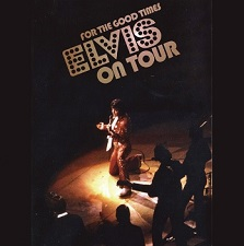 or The Good Times - Elvis On Tour