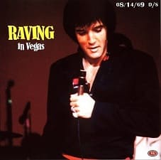 Raving In Vegas, August 14, 1969 Dinner Show