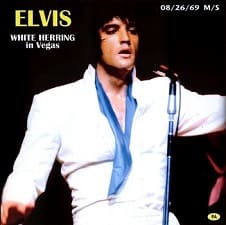 White Hirring In Vegas, August 26, 1969 Midnight Show