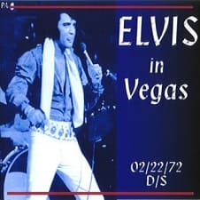 Elvis In Vegas, February 22, 1972 Dinner Show