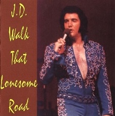J.D. Walk That Lonesome Road