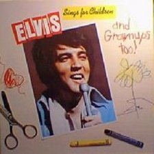 Elvis Sings For Children & Grown Ups
