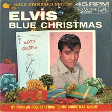 Blue Christmas / Santa Claus Is Back In Town (45)