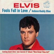 Fools Fall In Love / Indescribably Blue (45)