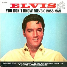 You Don't Know Me / Big Boss Man (45)