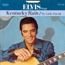 Kentucky Rain / My Little Friend (45)
