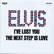 I've Lost You / Next Step Is Love (45)