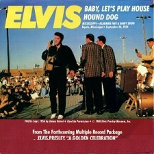 Baby Let's Play House / Hound Dog (45)